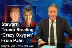 Stewart: Trump Stealing 'Crazy Oxygen' From Palin