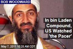 Osama bin Laden Takedown: In Abbottabad Compound, US Watched 'the Pacer'