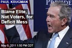 Paul Krugman: Budget Deficit Is Fault of Elite, Not Voters