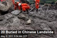 20 Buried in Chinese Landslide