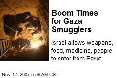 Boom Times for Gaza Smugglers