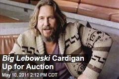 Cardigan Worn by Jeff Bridges in the Big Lebowski Will Go Up for Auction