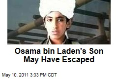 Osama bin Laden's Son, Hamza, May Have Escaped Compound During Raid