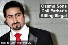 Osama bin Laden Sons: Killing Broke International Law, US Principles
