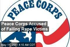 Peace Corps Accused of Failing Rape Victims