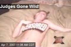 Judges Gone Wild!