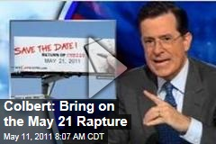 Stephen Colbert Totally Prepared for May 21, 2011 Second Coming (Colbert Report Video)