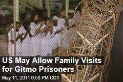 US May Allow Family Visits for Prisoners at Guantanamo Bay