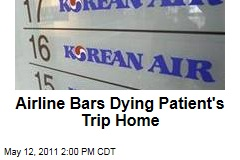 Korean Air Bars Dying Cancer Patient's Trip Home