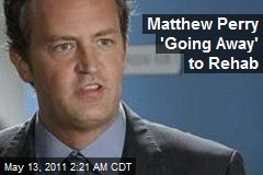 Matthew Perry 'Going Away' for Sobriety