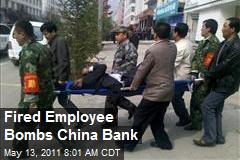 Fired Employee Bombs China Bank