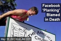 Facebook 'Planking' Blamed in Death