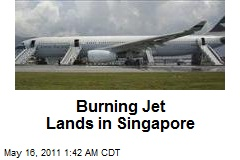 Burning Jet Lands in Singapore