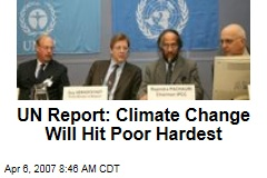 UN Report: Climate Change Will Hit Poor Hardest