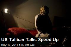 US-Taliban Talks Speed Up