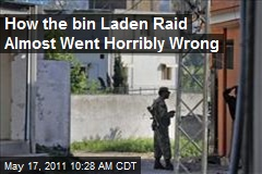 How the bin Laden Raid Almost Went Horribly Wrong
