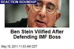 Ben Stein Defends IMF Boss DSK, Comes Under Criticism Himself
