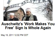 Notorious Auschwitz Sign Repaired After 2009 Theft