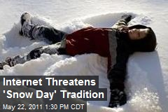 Internet Threatens 'Snow Day' Tradition