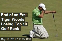 End of an Era: Tiger Woods Losing Top 10 Golf Rank