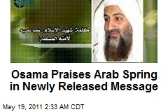 Osama Praises Arab Spring in Newly Released Message