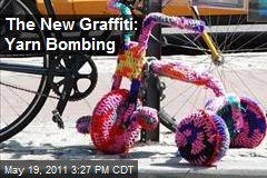 The New Graffiti: Yarn Bombing