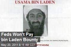 Feds Won't Pay bin Laden Bounty