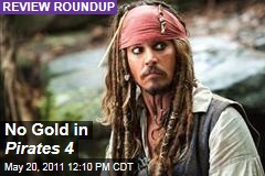 'Pirates of the Caribbean: On Stranger Tides' Movie Review Roundup: Critics Not Wowed