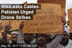 WikiLeaks Cables: Pakistan Urged Drone Strikes