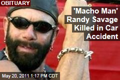 Macho Man Randy Savage, WWF Wrestler, Killed in Car Accident