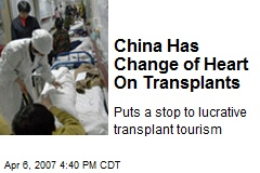 China Has Change of Heart On Transplants