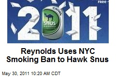 Reynolds Uses NYC Smoking Ban to Hawk Snus