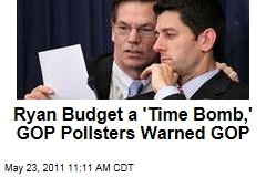 Paul Ryan Budget a 'Time Bomb,' Pollsters Warned GOP