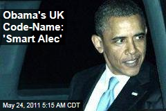 Chalaque: President Obama Given Cheeky Nickname for UK Visit