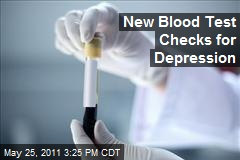 New Blood Test Checks for Depression