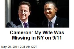 Cameron: My Wife Was Missing in NY on 9/11