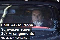 Arnold Schwarzenegger Being Probed by California Attorney General: Radar