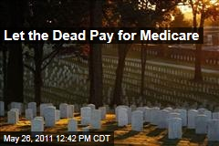 Let Dead Folk Means Test Medicare