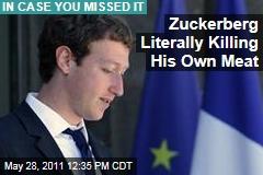 Mark Zuckerberg Goes Semi-Vegetarian, Kills His Own Meat