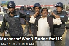 Musharraf Won't Budge for US