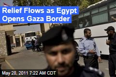 Egypt Opens Gaza's Rafah Border Crossing