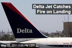 Delta Jet Catches Upon Landing in Atlanta; No Injuries Reported