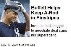 Buffett Helps Keep A-Rod in Pinstripes