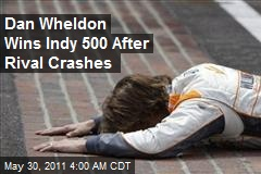 Dan Wheldon Grabs Indy 500 After Rival Crashes