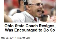 Jim Tressel: Ohio State Coach Resigns, Was Encouraged to Do So ... and Sports Illustrated Story May Have Played Role