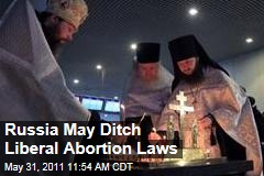 Orthodox Russian Church, Lawmakers Seek to Rein in Abortion