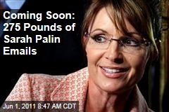 Alaska to Release 24,000 Pages of Sarah Palin Emails: That's 275 Pounds