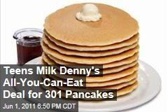 California Teens Milk Denny's All-You-Can-Eat Pancakes Deal for 24 Hours