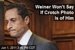 Weiner Won't Say If Crotch Photo Is of Him