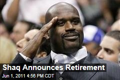 Shaq Retires   Shaquille O'Neal Announces Retirement in Online Video